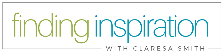 Finding Inspiration by Claresa Smith | Faith, Lifestyle and Culture From a Christian Perspective